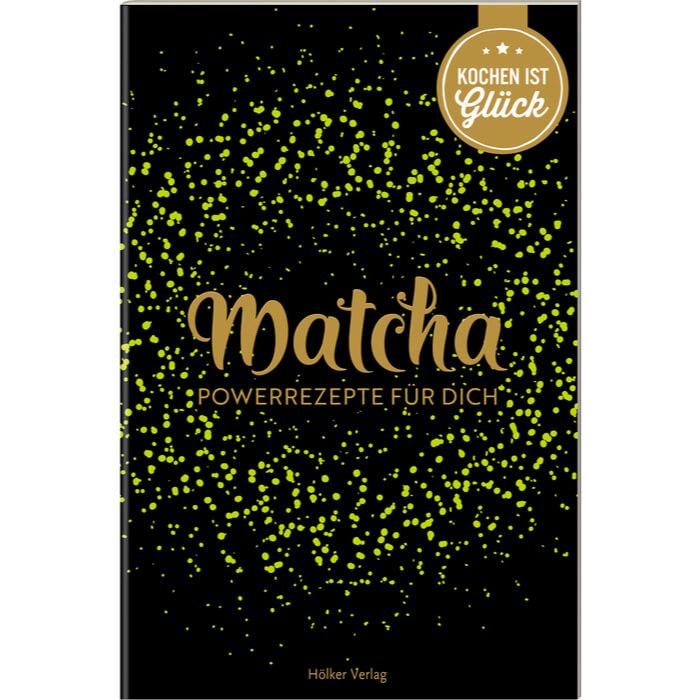 Buch: Matcha – Powerrezepte für Dich